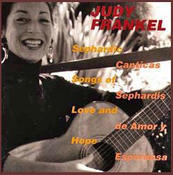 Judy Frankel: Sephardic Songs of Love and Hope