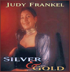 Judy Frankel: Silver and Gold